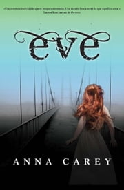 Eve ebook by Anna Carey, Raquel Vázquez Ramil