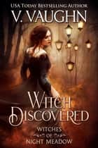 Witch Discovered ebook by