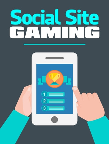 Social Site Gaming ebook by Napoleon Hill