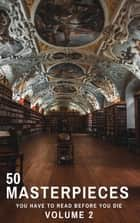 50 Masterpieces you have to read before you die vol: 2 ebook by
