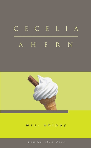 Mrs Whippy ebook by Cecelia Ahern