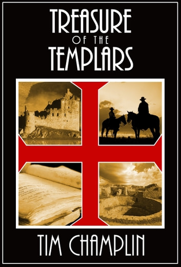 Treasure of the Templars eBook by Tim Champlin