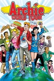 Archie's World Tour ebook by Alex Simmons