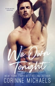 We Own Tonight ebook by Corinne Michaels