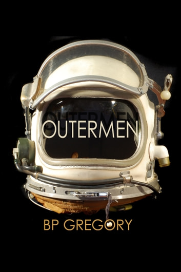 Outermen ebook by BP Gregory