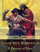 A Princess of Mars - A Planetary Romance ebook by Edgar Rice Burroughs