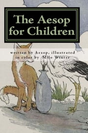 The ÆSOP for Children ebook by Aesop,Milo Winter (illustrator)