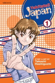 Yakitate!! Japan, Vol. 1 ebook by Takashi Hashiguchi,Takashi Hashiguchi