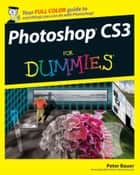 Photoshop CS3 For Dummies ebook by Peter Bauer