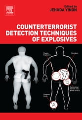 Counterterrorist Detection Techniques of Explosives ebook by