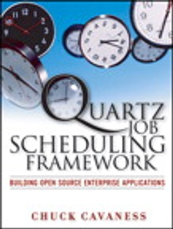 quartz job scheduling framework ebook by chuck cavaness