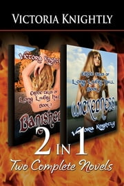 2-in-1: Banished & Wickedness ebook by Victoria Knightly