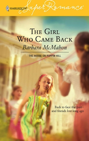 The Girl Who Came Back ebook by Barbara McMahon