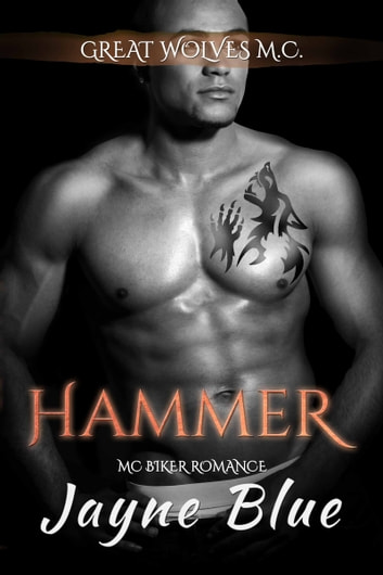 Hammer - MC Biker Romance ebook by Jayne Blue