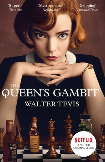 The Queen's Gambit - Now a Major Netflix Drama eBook by Walter Tevis
