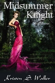 Midsummer Knight ebook by Kristen S. Walker