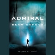 Admiral audiobook by Sean Danker