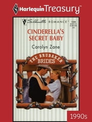 Cinderella's Secret Baby ebook by Carolyn Zane