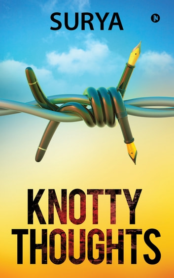 Knotty Thoughts ebook by Surya