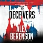 The Deceivers オーディオブック by Alex Berenson, George Guidall