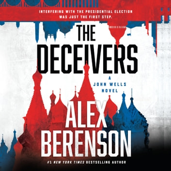 The Deceivers audiobook by Alex Berenson