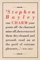 Charm: An Essay (What Money Can't Buy) ebook by Stephen Bayley