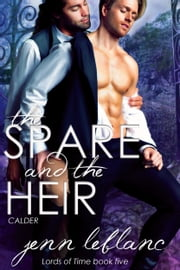 The Spare and the Heir - CALDER ebook by Jenn LeBlanc