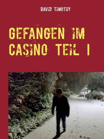 Gefangen im Casino ebook by David Timothy