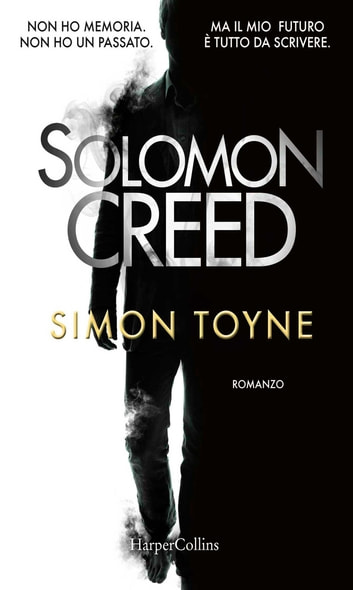 Solomon Creed (versione italiana) ebook by Simon Toyne