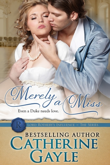 Merely a Miss ebook by Catherine Gayle