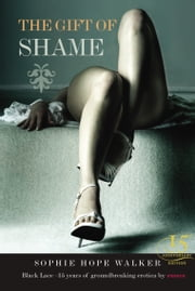 The Gift of Shame ebook by Sophie Hope-Walker