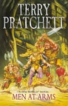 Men At Arms - (Discworld Novel 15) ebook by Terry Pratchett