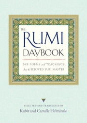 The Rumi Daybook ebook by Camille Helminski,Kabir Helminski,Kabir Helminski,Camille Helminski
