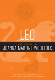Leo - Sun Sign Series ebook by Joanna Martine Woolfolk