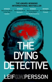 The Dying Detective ebook by Leif G W Persson