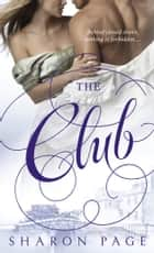 The Club - A Novel ebook by Sharon Page