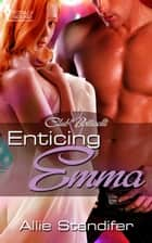 Enticing Emma ebook by Allie Standifer