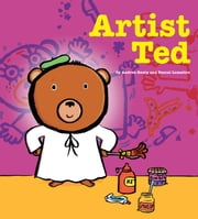Artist Ted - with audio recording ebook by Andrea Beaty,Pascal Lemaitre