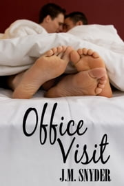 Office Visit ebook by J.M. Snyder