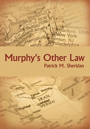Murphy's Other Law ebook by Patrick M. Sheridan