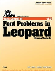 Take Control of Font Problems in Leopard ebook by Sharon Zardetto