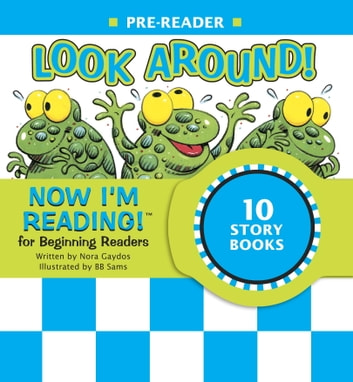Now I'm Reading! Pre-Reader: Look Around! ebook by Nora Gaydos