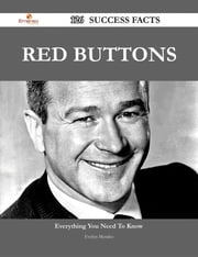Red Buttons 126 Success Facts - Everything you need to know about Red Buttons ebook by Evelyn Mendez