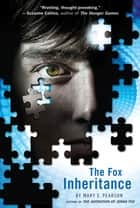 The Fox Inheritance ebook by Mary E. Pearson