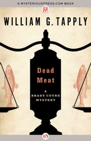 Dead Meat ebook by William G. Tapply