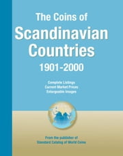Coins of the World: Scandinavian Countries ebook by George S. Cuhaj,Thomas Michael
