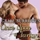 Once Upon a Tartan audiobook by Grace Burrowes