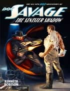 Doc Savage: The Sinister Shadow ebook by Kenneth Robeson