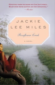 Roseflower Creek ebook by Jackie Lee Miles