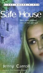 Safe House ebook by Meg Cabot